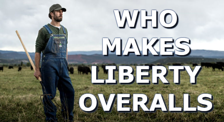 Who Makes Liberty Bib Overalls For Men Women Youth And Babys